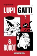 LupiGatti&Robot